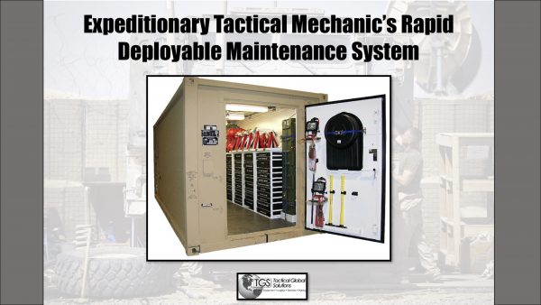 Expeditionary Tactical Mechanic's Rapid Deployable Maintenance System