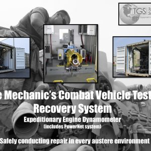 Mobile Mechanic's Combat Vehicle Testing and Recovery System: Expeditionary Engine Dynamometer